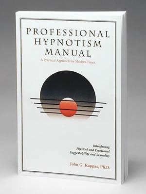 precisamente distorsión Incentivo  Professional Hypnotism Manual - John G. Kappas, Ph.D. - HMI Bookstore